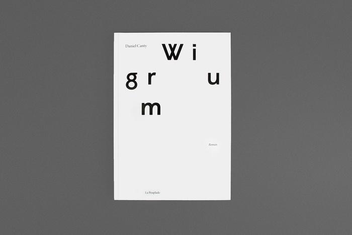 Wigrum, a novel by Daniel Canty 1