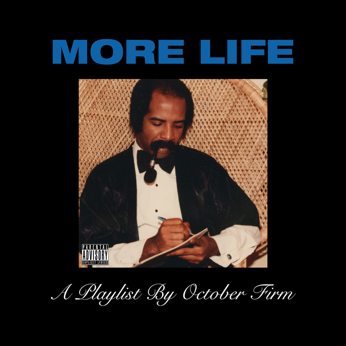 Drake – More Life: A Playlist By October Firm 1