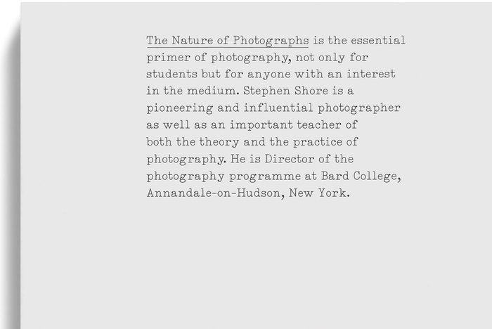 The Nature of Photographs (Phaidon) 1