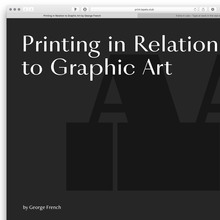 <cite>Printing in Relation to Graphic Art</cite> by George French, Pavel Kedich web edition