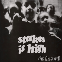 De La Soul – <cite>Stakes Is High</cite> album art