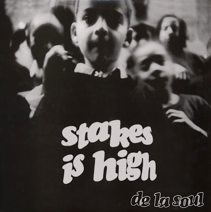 De La Soul – Stakes Is High album art 1