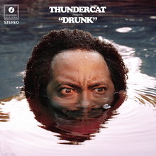 <cite>Drunk</cite> by Thundercat