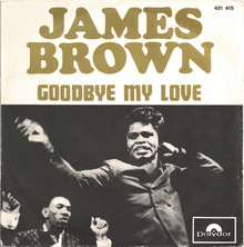 <cite>Goodbye My Love</cite> by James Brown (France)