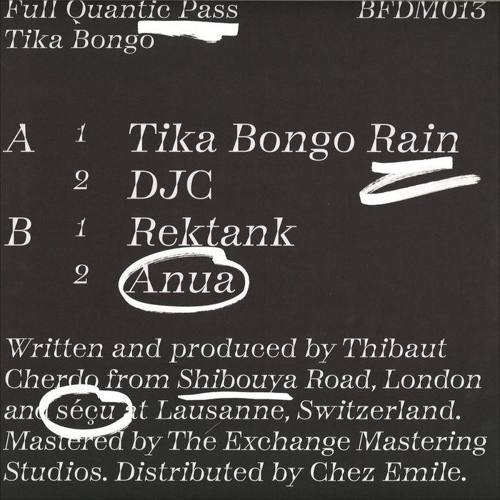 Tika Bongo by Full Quantic Pass 1