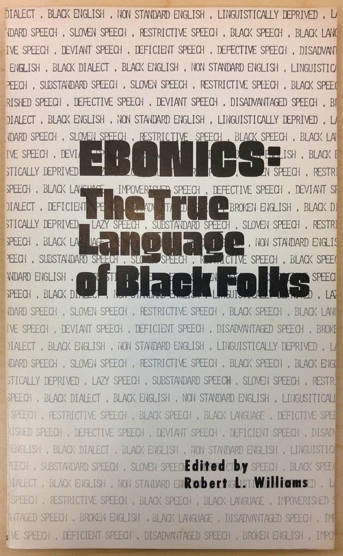EBONICS: The True Language of Black Folks