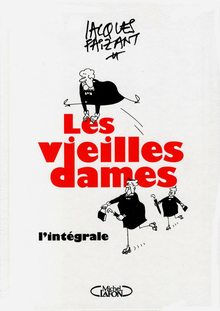 <cite>Les vieilles dames</cite> by Jacques Faizant, Michel Lafon