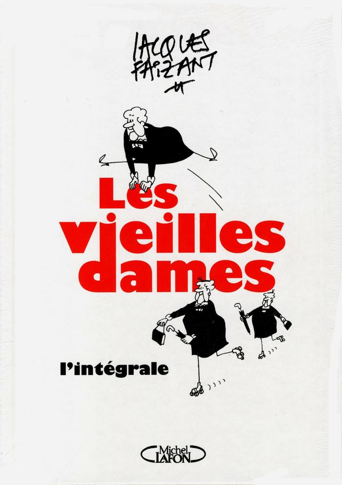 Les vieilles dames by Jacques Faizant, Michel Lafon