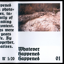 <cite>Whatever Happened Happened</cite>, issue 1