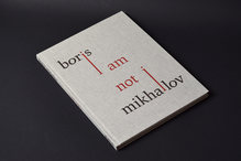 <cite>I Am Not I</cite> by Boris Mikhailov