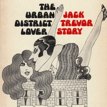 <cite>The Urban District Lover</cite> and <cite>The Trouble With Harry</cite> by Jack Trevor Story