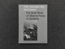 <cite>The Inhabited Pathway. The Built Work of Alberto Ponis in Sardinia</cite>