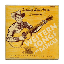 <cite>Western Songs And Dances </cite>by Yodeling Slim Clark