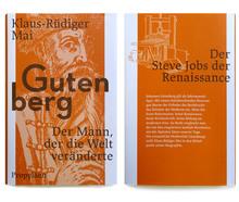 <cite>Gutenberg – der Mann, der die Welt veränderte</cite> by Klaus-Rüdiger Mai, Propyläen