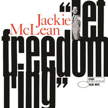 <cite>Let Freedom Ring</cite> by Jackie McLean
