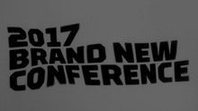 2017 Brand New Conference