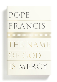 <cite>The Name of God is Mercy</cite>