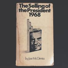 <cite>The Selling of the President 1968</cite> by Joe McGinniss