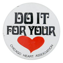 Do It For Your [Heart]