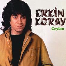 Erkin Koray – <cite>Ceylan</cite>