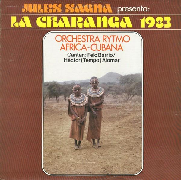Orchestra Rytmo Africa-Cubana — Jules Sagna presenta: La Charanga 1983 1