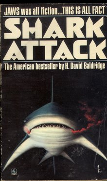 <cite>Shark Attack</cite> by H. David Baldridge