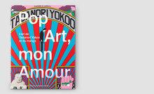 <cite>Pop Art, mon Amour</cite>