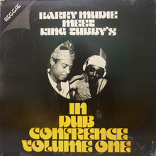 Harry Mudie meet King Tubby's — <cite>In Dub Confrence Volume One</cite>