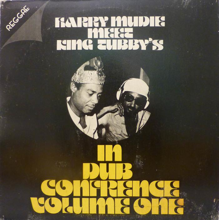 Harry Mudie meet King Tubby's — In Dub Confrence Volume One album art