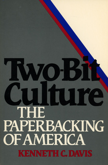 <cite>Two-Bit Culture</cite> by Kenneth C. Davis