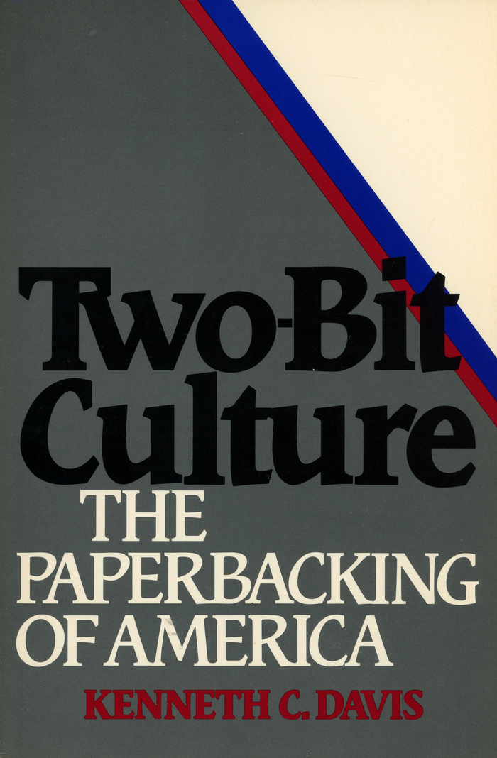 Two-Bit Culture by Kenneth C. Davis