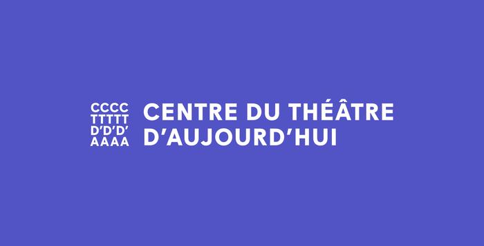Centre du Théâtre d'Aujourd'hui 1