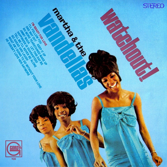 Martha & The Vandellas – Watchout! 1