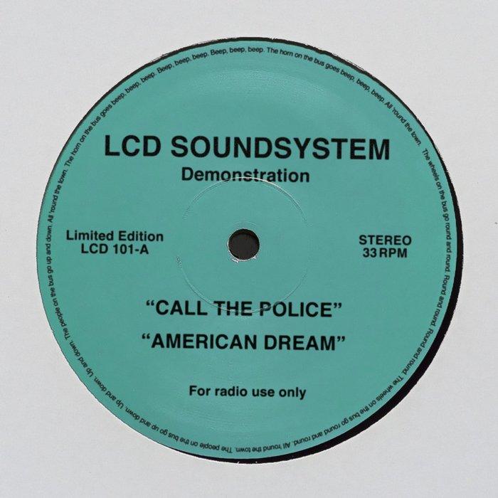 LCD Soundsystem – Call The Police / American Dream (digital demo)