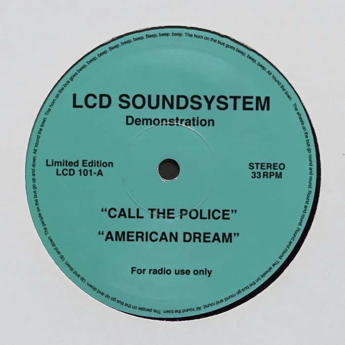 LCD Soundsystem – Call The Police / American Dream (digital demo)