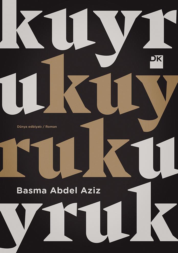 Kuyruk by Basma Abdel Aziz