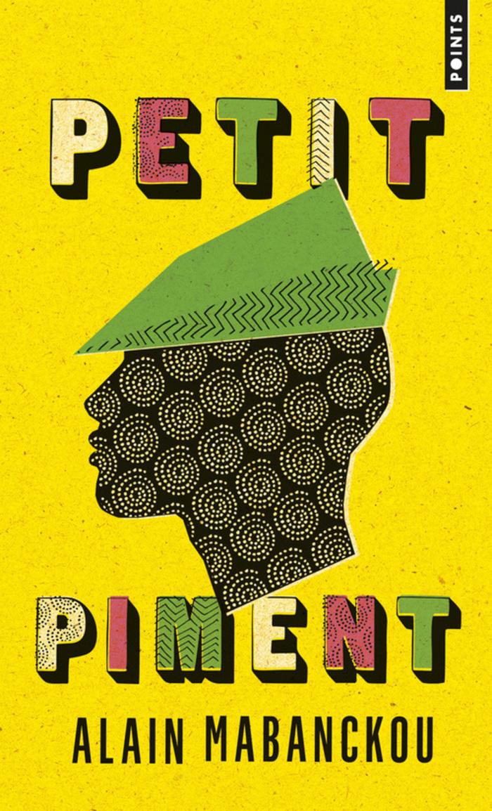 Petit Piment / Black Moses by Alain Mabanckou 1