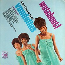 Martha & The Vandellas – <cite>Watchout!</cite>