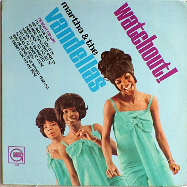 Martha & The Vandellas – Watchout! 2