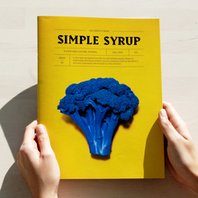 """<cite>Simple Syrup</cite> magazine, issue 2 """"The Redesign"""""""