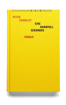 <cite>Eine Handvoll Sekunden</cite> by Peter Verhelst