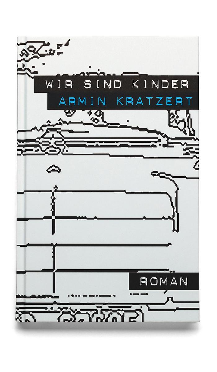 Armin Kratzert – Wir sind Kinder