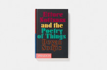 <cite>Ettore Sottsass and the Poetry of Things</cite>