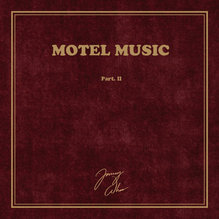 Jimmy Whoo – <cite>Motel Music, Part. I &amp; II</cite>