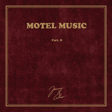 Jimmy Whoo – <cite>Motel Music, Part. I & II</cite>