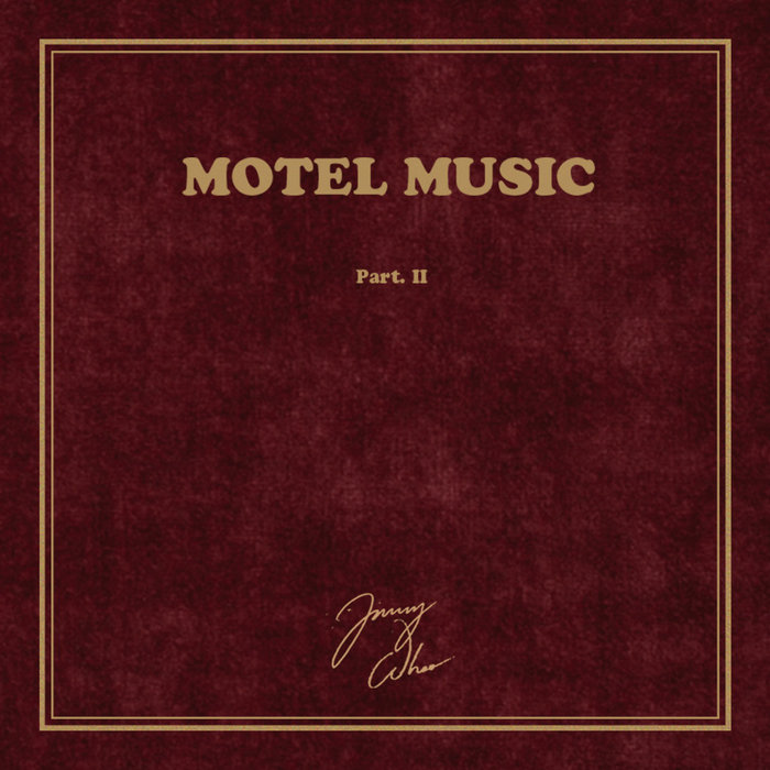 Motel Music Part. II (Grande Ville Records, 2017)
