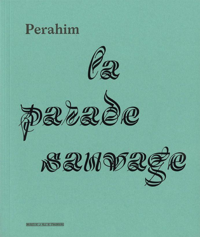 Perahim, la Parade Sauvage 1