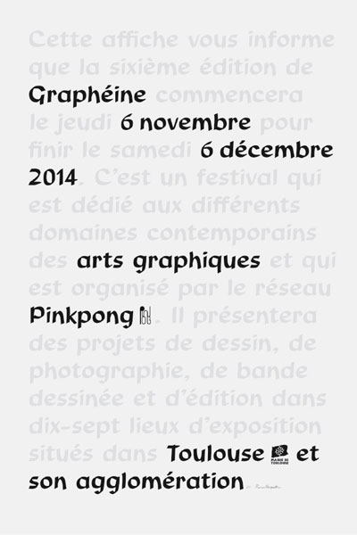 """""""This poster informs you that the sixth edition of Graphéine starts on Thursday, 6 November, and ends on Saturday, 6 December 2014 […]"""""""