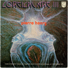 Pierre Henry <cite>– Cortical Art III </cite>album art