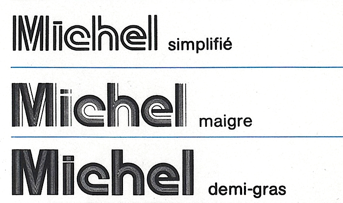 Michel as shown in the 1974 catalog of Hollenstein phototypo